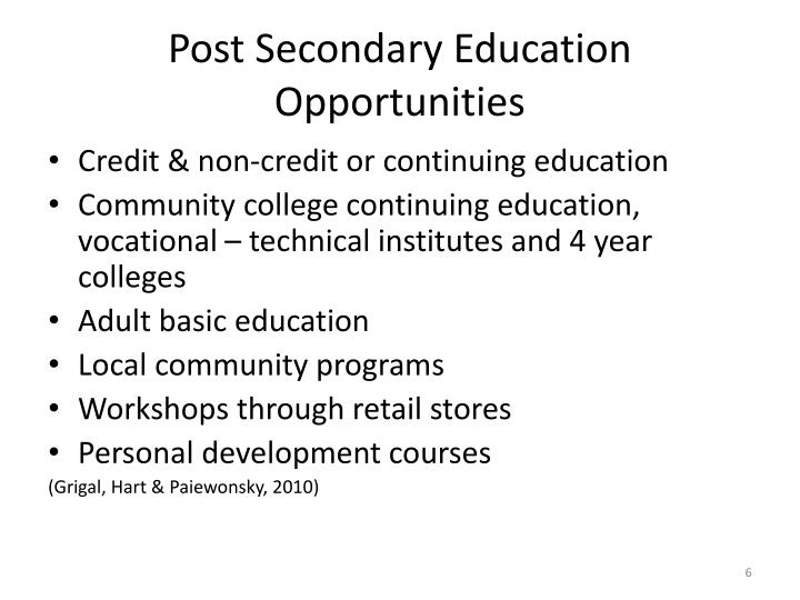 Post Secondary Education Opportunities