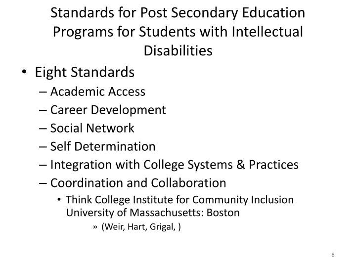 Standards for Post Secondary Education Programs for Students with Intellectual Disabilities