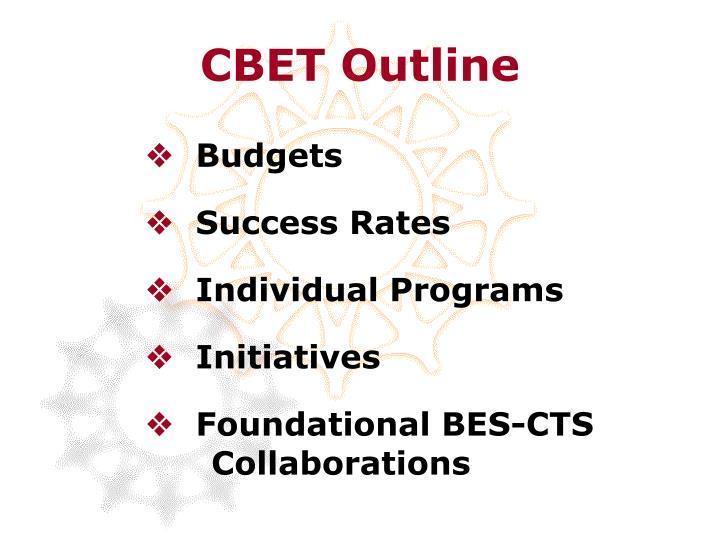 CBET Outline