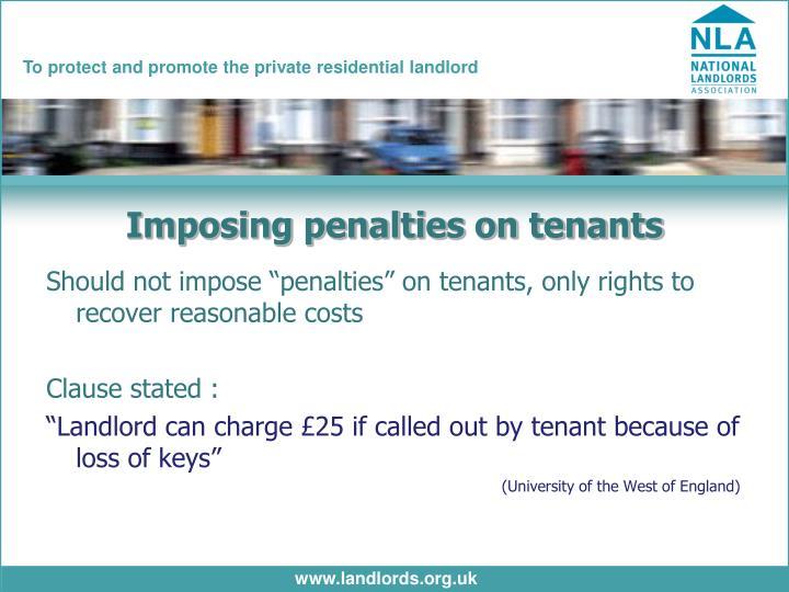 Imposing penalties on tenants