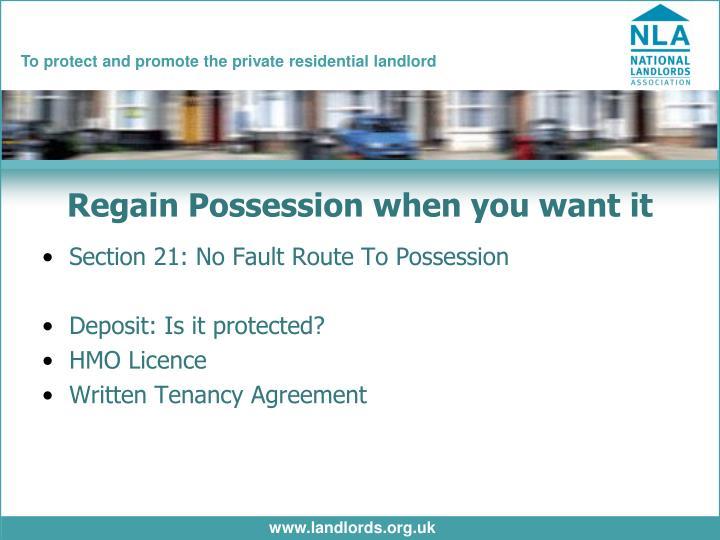 Regain Possession when you want it