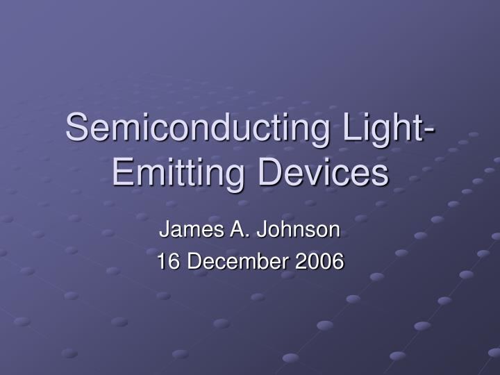 Semiconducting light emitting devices