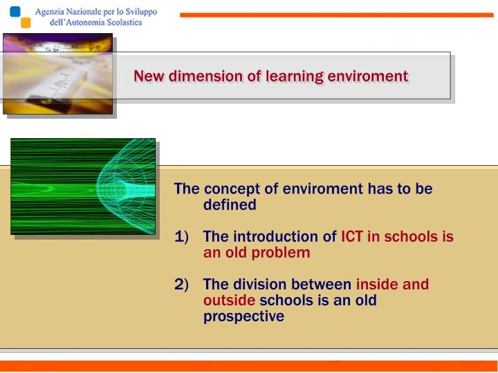 New dimension of learning enviroment