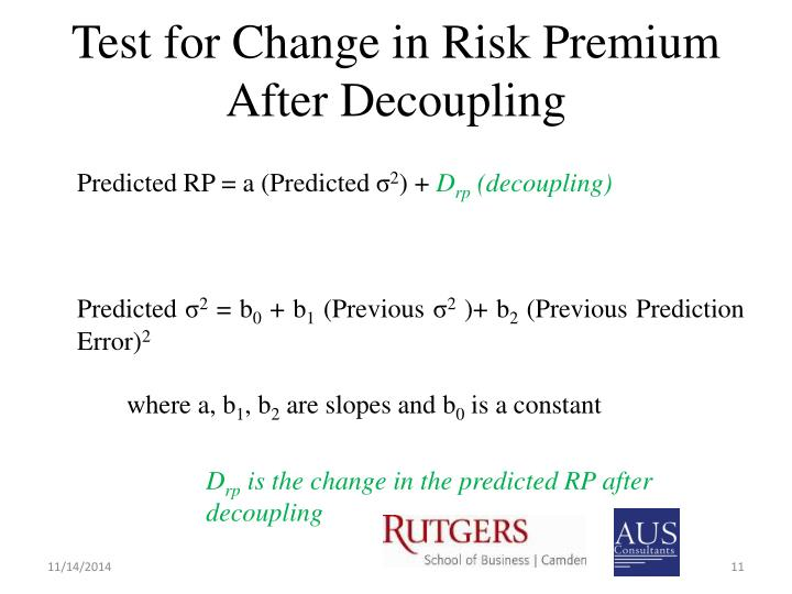 Test for Change in Risk Premium After Decoupling