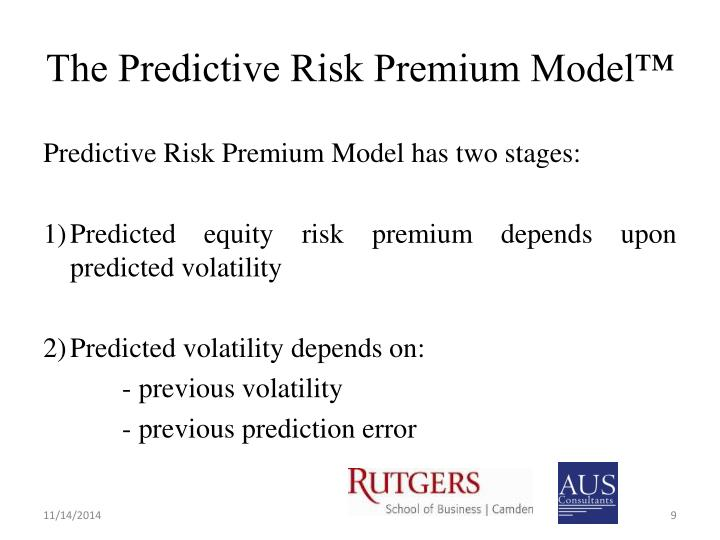 The Predictive Risk Premium Model™
