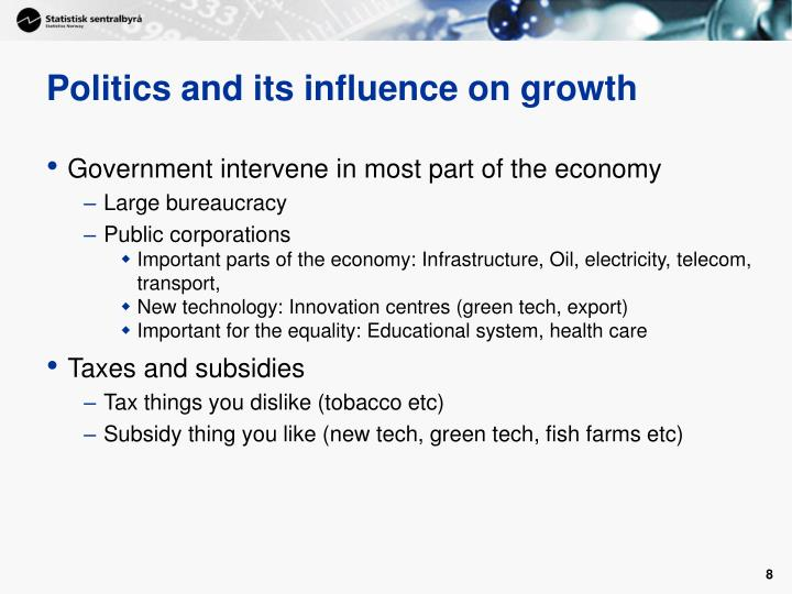 Politics and its influence on growth