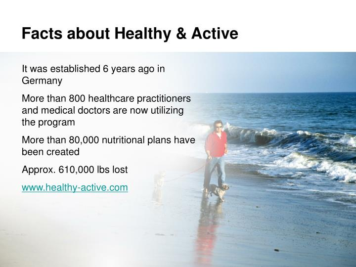 Facts about healthy active