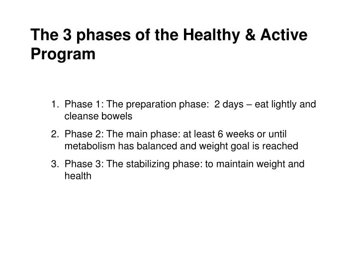 The 3 phases of the Healthy & Active Program