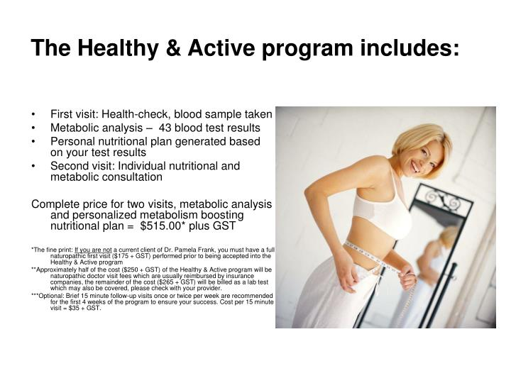 The Healthy & Active program includes: