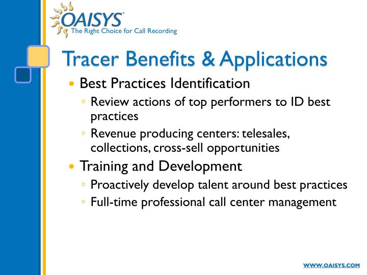 Tracer Benefits & Applications