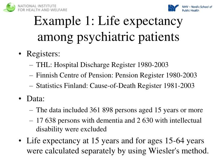 Example 1: Life expectancy among psychiatric patients
