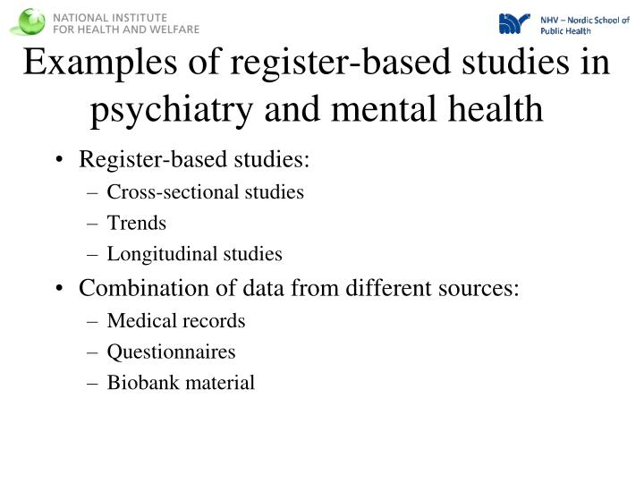 Examples of register-based studies in psychiatry and mental health