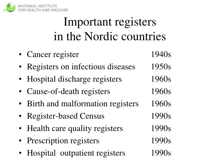 Important registers in the nordic countries