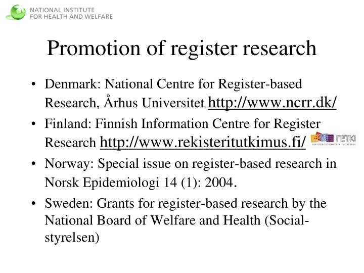 Promotion of register research
