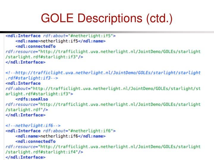 GOLE Descriptions (ctd.)