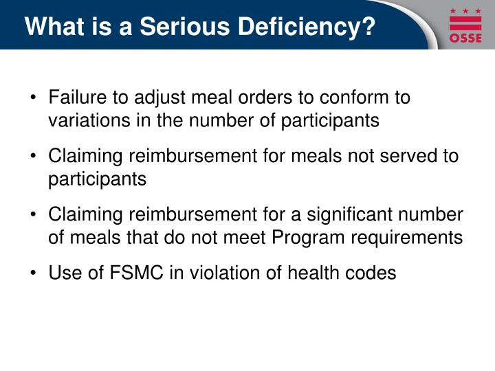 What is a Serious Deficiency?