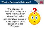 what is seriously deficient