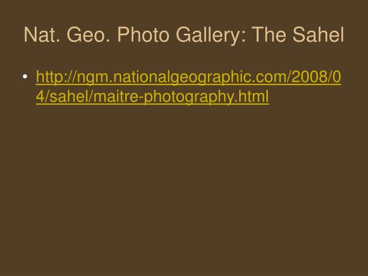 Nat. Geo. Photo Gallery: The Sahel