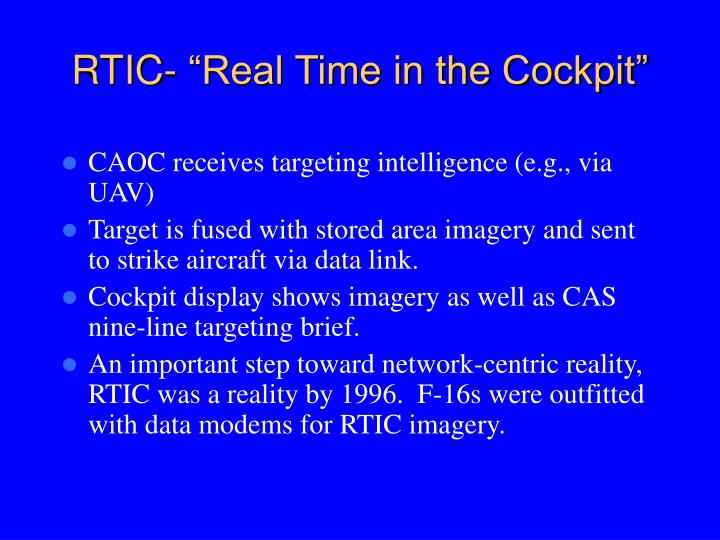 "RTIC- ""Real Time in the Cockpit"""