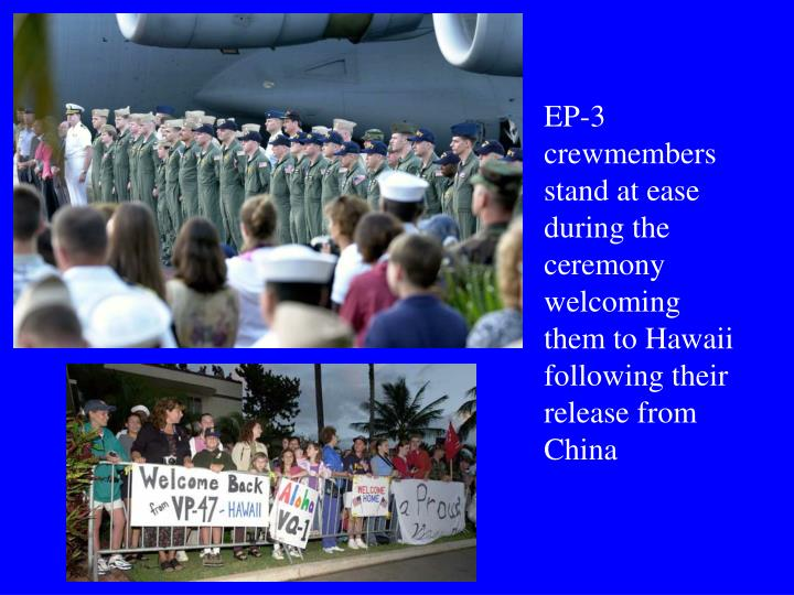 EP-3 crewmembers stand at ease during the ceremony welcoming them to Hawaii following their release from China
