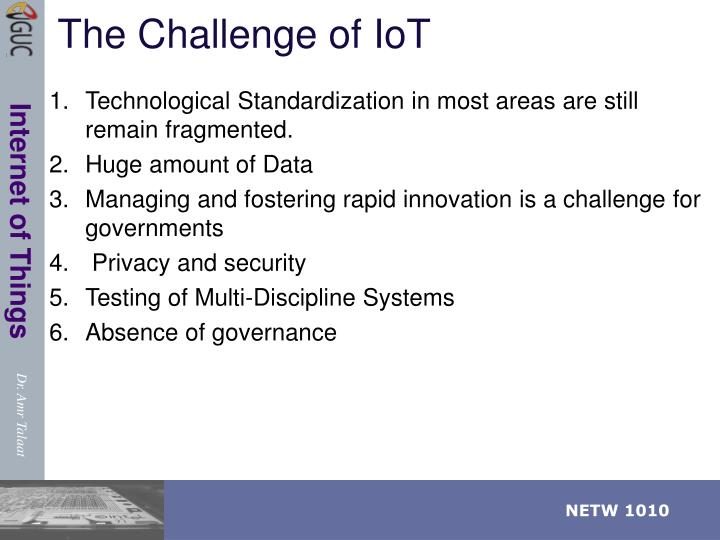 The Challenge of IoT