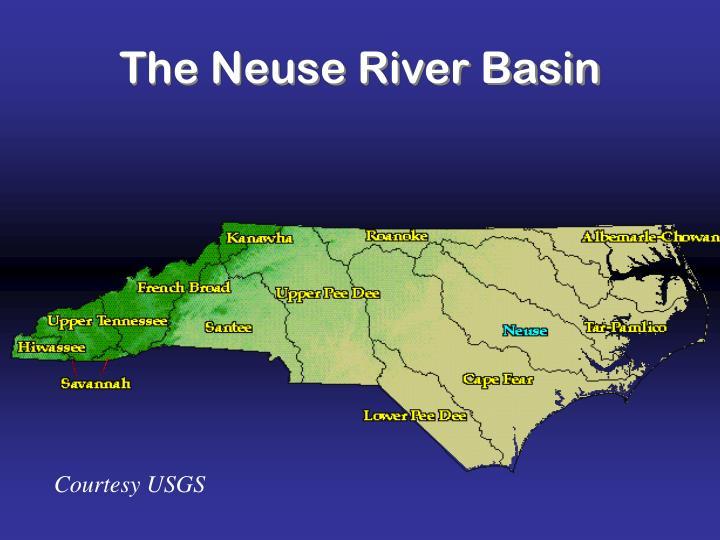 The Neuse River Basin