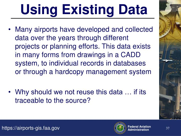 Using Existing Data