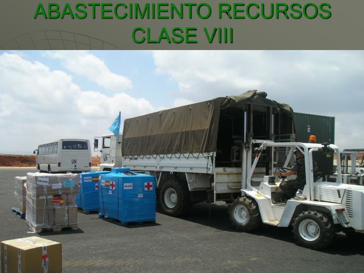 ABASTECIMIENTO RECURSOS CLASE VIII