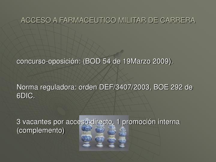 ACCESO A FARMACEUTICO MILITAR DE CARRERA