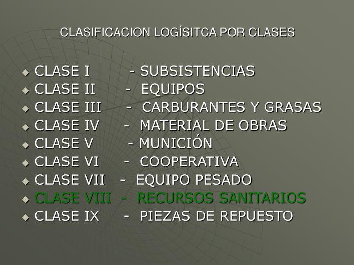 CLASIFICACION LOGÍSITCA POR CLASES