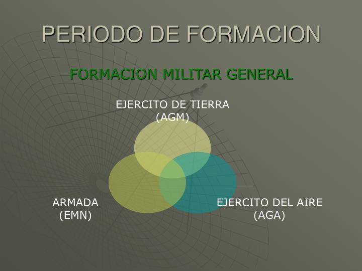 PERIODO DE FORMACION