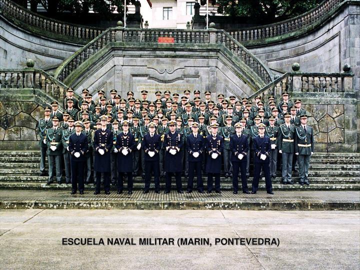 ESCUELA NAVAL MILITAR (MARIN, PONTEVEDRA