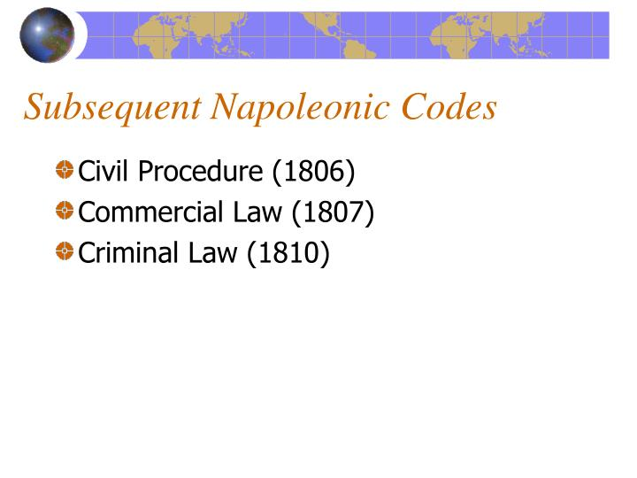 Subsequent Napoleonic Codes