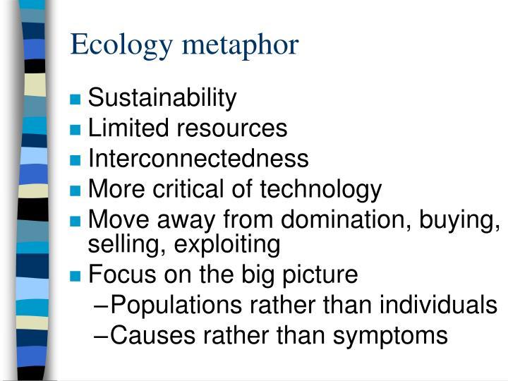 Ecology metaphor