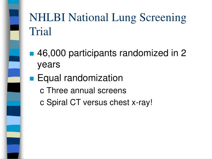 NHLBI National Lung Screening Trial