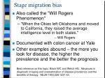 stage migration bias1