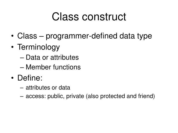 Class construct