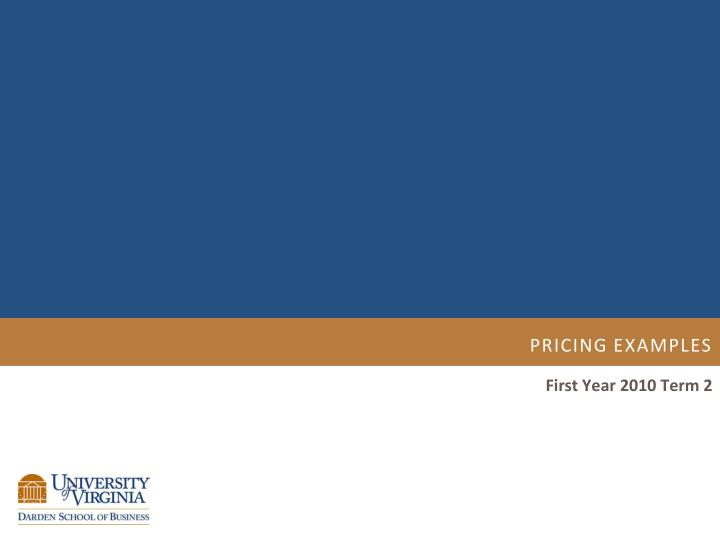 PRICING Examples