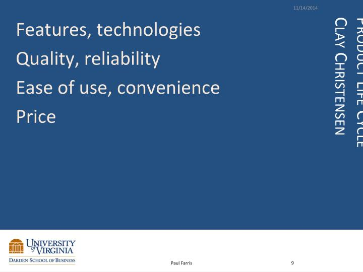 Features, technologies