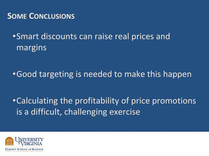 Smart discounts can raise real prices and margins