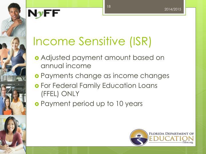 Income Sensitive (ISR)