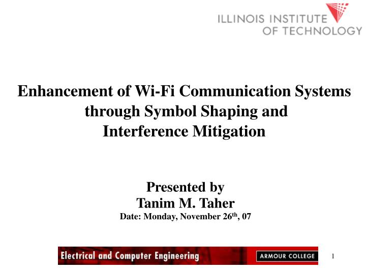 Enhancement of Wi-Fi Communication Systems