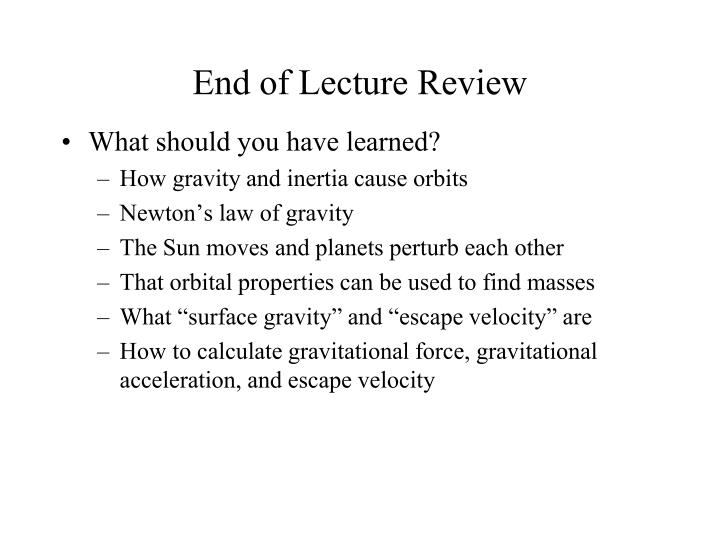 End of Lecture Review