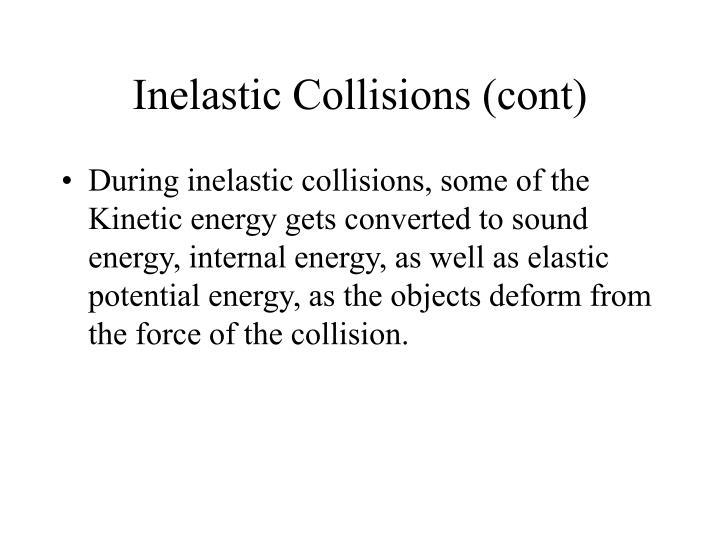 Inelastic Collisions (cont)