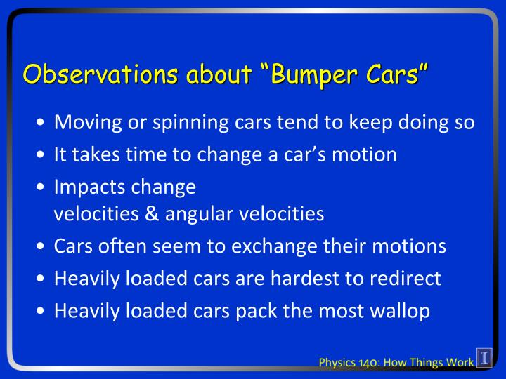"Observations about ""Bumper Cars"""