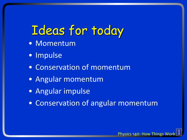 Ideas for today