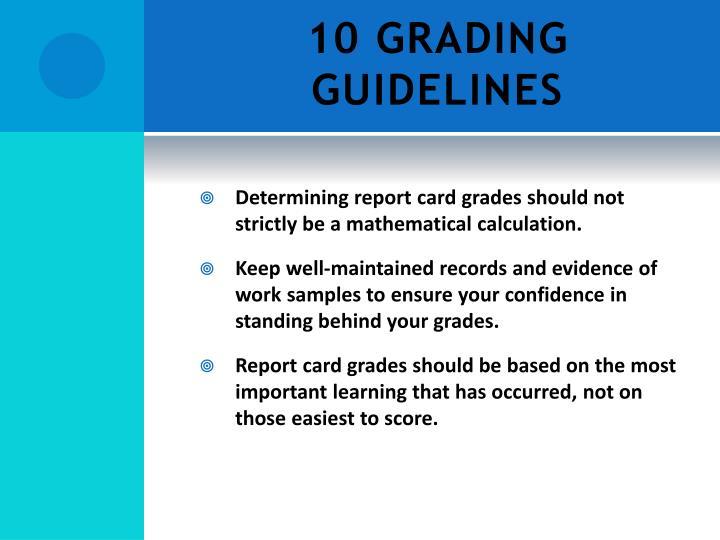 10 GRADING GUIDELINES