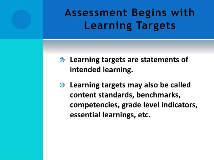 Assessment Begins with Learning Targets