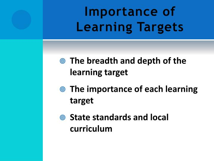 Importance of Learning Targets