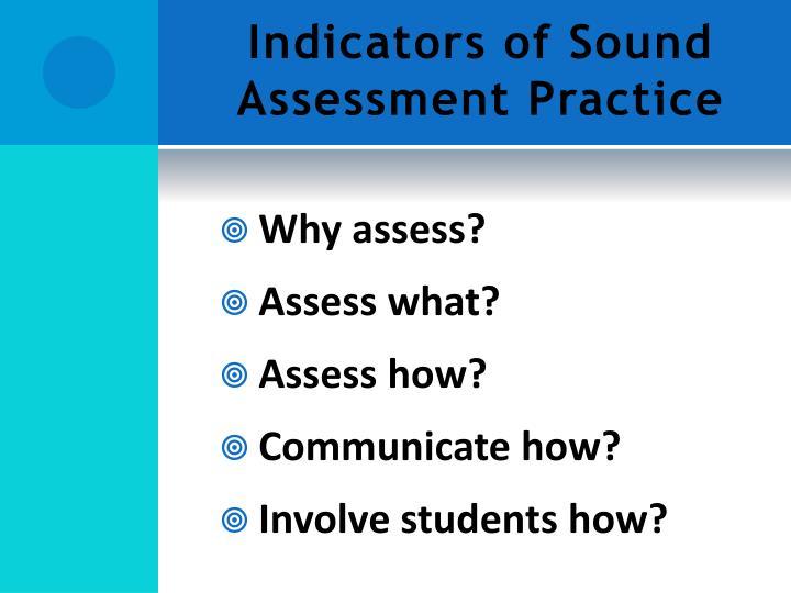 Indicators of Sound Assessment Practice